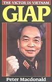 Macdonald: Giap: The Victor In Vietnam