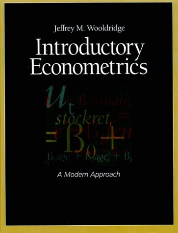 introductory econometrics wooldridge Introductory econometrics : a modern approach by jeffrey m wooldridge an apparently unread copy in perfect condition dust cover is.