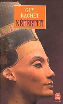 Nefertiti - Reine Du Nil par Rachet
