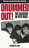 Drummed Out: The Sacking of Pete Best
