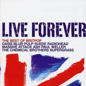 Live Forever: Best of Britpop by EMI Import