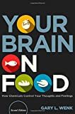 Your Brain on Food, Gary L. Wenk, 0199393273