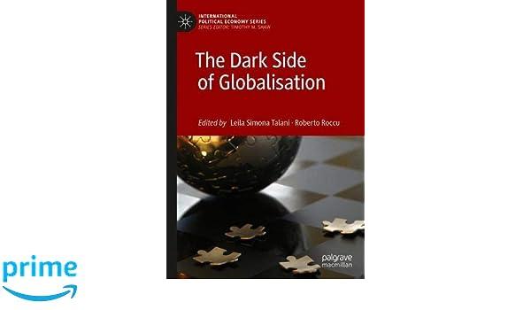 The Dark Side of Globalisation (International Political Economy