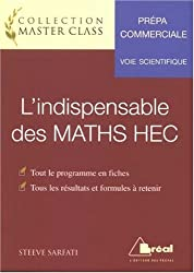 L'indispensable des MATHS HEC : Voie scientifique