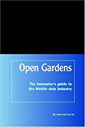 OpenGardens: The innovator's guide to the Mobile data industry