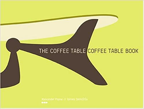 Coffee Table Coffee Table Book Alexander Payne James Zemaitis