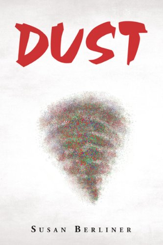 Dust by [Susan Berliner]