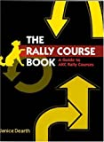 The Rally Course Book: A Guide to AKC Rally Courses