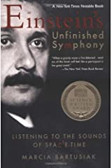 Einstein's Unfinished Symphony: Listening to the Sounds of Space-Time Paperback
