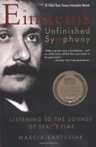Download Einstein's Unfinished Symphony: Listening to the Sounds of Space-Time ebook