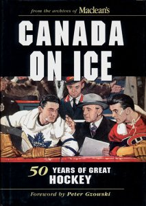 Canada on Ice: 50 Years of Great Hockey