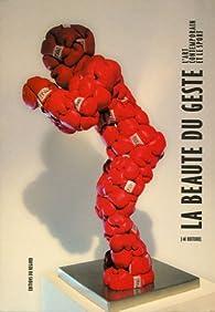 La beauté du geste : L'art contemporain et le sport par Jean-Marc Huitorel