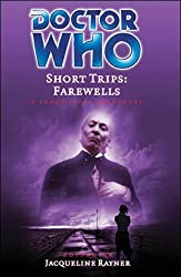 Short Trips: Farewells: Short Story Collection (Doctor Who Short Trips)