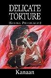 Delicate Torture, Kanaan, 0595303846