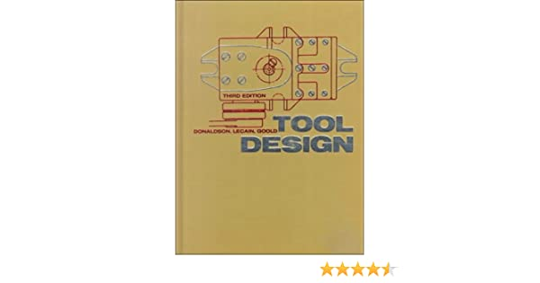 Tool Design Book By Donaldson