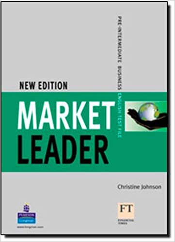 Book Market Leader: Pre-Intermediate Test File: Pre-intermediate Business English by Christine Johnson (2007-05-17)