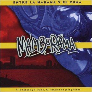 Entre la Habana y el Yuma by Cuba Chevere