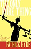 The Only Pure Thing, Patrick Hyde, 0931761611