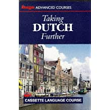 Taking Dutch Further (Hugo's Language Courses Series)