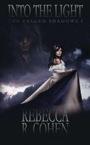 Download Into the Light (The Fallen Shadows) (Volume 1) pdf