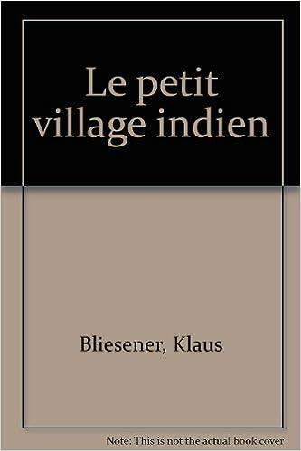En ligne téléchargement gratuit Le petit village indien epub pdf