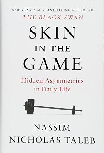 Skin in the Game: Hidden Asymmetries in Daily Life cover