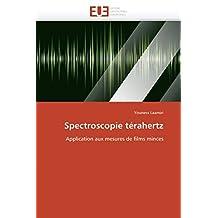 SPECTROSCOPIE TERAHERTZ