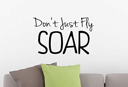 Don't Just fly Soar cute magical playroom sticker nursery vinyl saying lettering wall art inspirational sign wall quote decor by Simple Expressions Arts