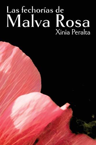 Las fechorías de Malva Rosa  [Peralta, Xinia] (Tapa Blanda)