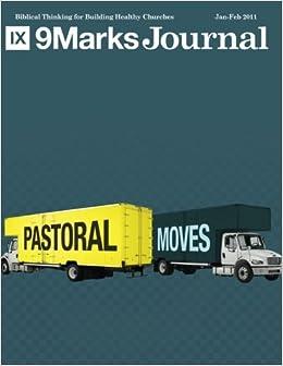 Pastoral Moves / 9Marks Journal