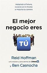 El mejor negocio eres t? (Spanish Edition) by Reid Hoffman (2013-02-12)