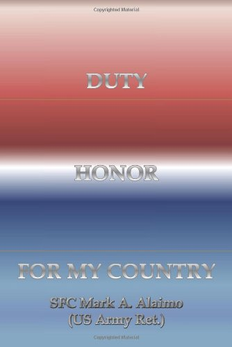DUTY. HONOR. FOR MY COUNTRY