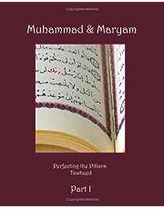 Muhammad & Maryam Part I