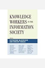[(Knowledge Workers in the Information Society )] [Author: Catherine McKercher] [Apr-2008] Paperback