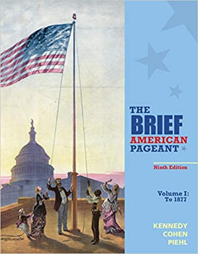 The Brief American Pageant A History Of The