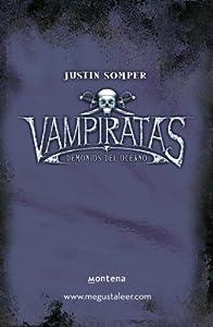 Vampiratas I. Demonios del océano: Amazon.es: Justin Somper: Libros