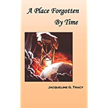 A Place Forgotten By Time