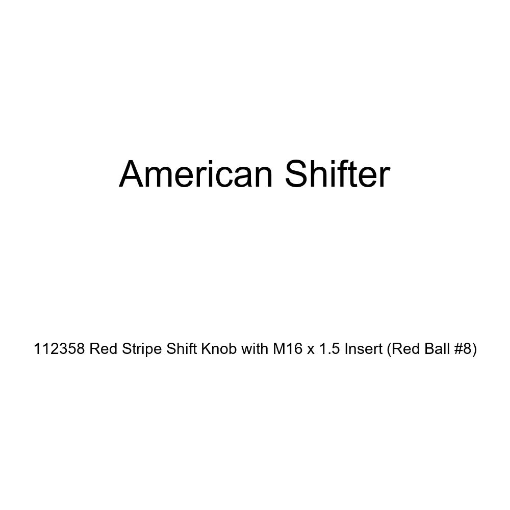 American Shifter 112358 Red Stripe Shift Knob with M16 x 1.5 Insert Red Ball #8