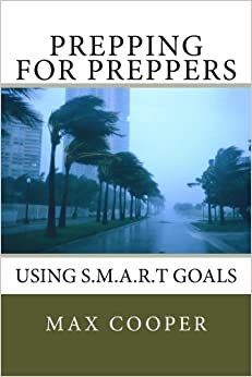 Prepping for Preppers: Using S.M.A.R.T Goals