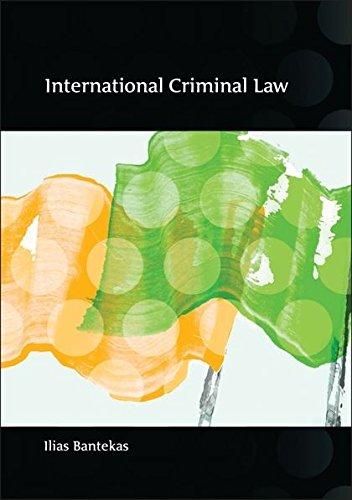 International Criminal Law: Fourth Edition