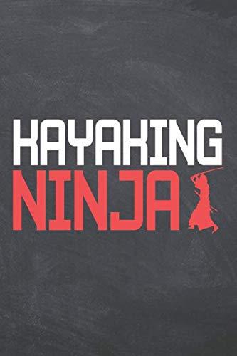 Kayaking Ninja: Kayaking Noteboo...