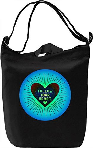 Follow Your Heart Borsa Giornaliera Canvas Canvas Day Bag  100% Premium Cotton Canvas  DTG Printing 