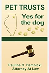 Pet Trusts: Yes for the Dog Paperback