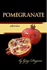Pomegranate Stories Kindle Edition