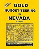 Gold Nugget-Teering in Nevada, Delos E. Toole, 0965455947