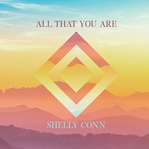 Shelly Conn - All That You Are (EP) 2018