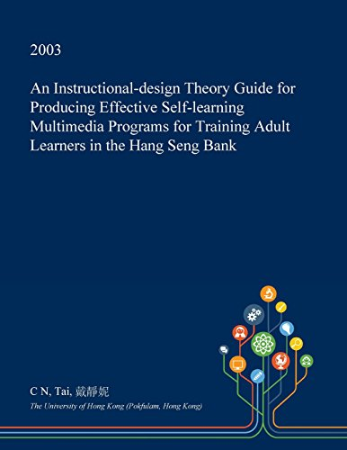 an-instructional-design-theory-guide-for-producing-effective-self-learning-multimedia-programs-for-t