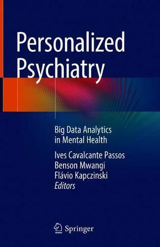 Personalized Psychiatry: Big Data Analytics in Mental Health