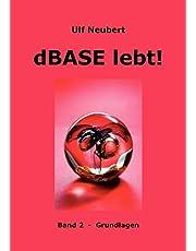 dBase lebt ! Band 2