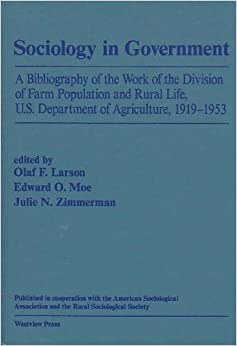 ##WORK## Sociology In Government: A Bibliography Of The Work Of The Division Of Farm Population And Rural Life, U.s. Department Of Agriculture, 1919-1953. location monitor Quality Series cultural vuelos
